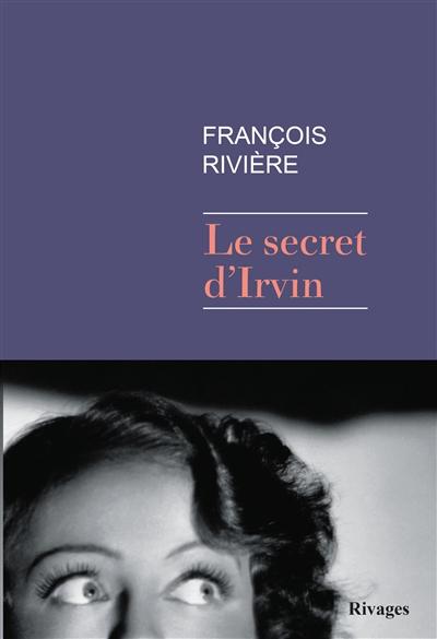 Le secret d'Irvin