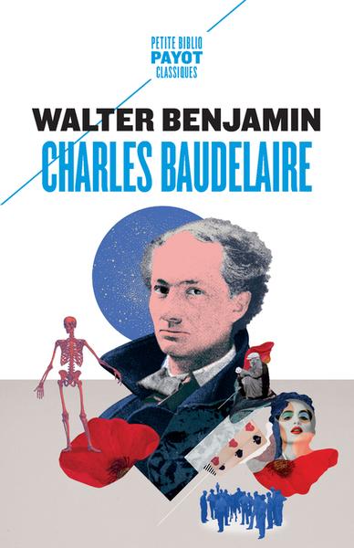 Charles Baudelaire : un poète lyrique à l'apogée du capitalisme